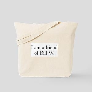 Friend of Bill W. Tote Bag