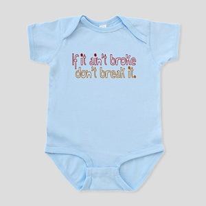 Broke Don't Brake It Infant Bodysuit