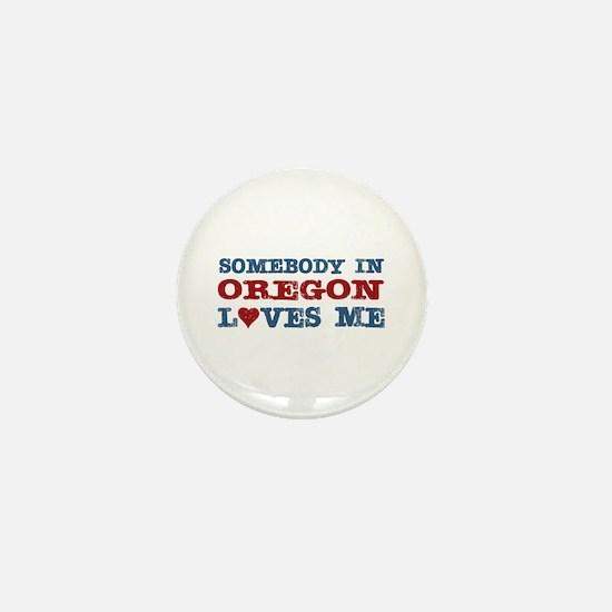 Somebody in Oregon Loves Me Mini Button