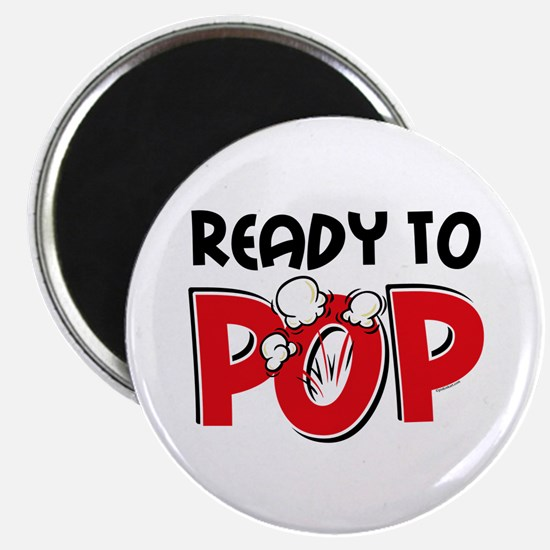 Ready To Pop Magnet
