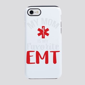 My Mom Is My Favoirte EMT Gi iPhone 8/7 Tough Case