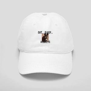 Eat ... Sleep ... DONKEYS Cap