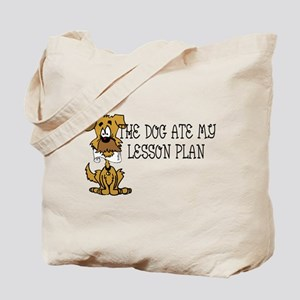 My Dog Ate My Lesson Plan Tote Bag