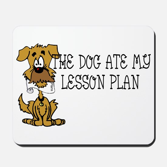 My Dog Ate My Lesson Plan Mousepad