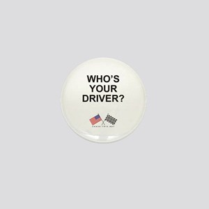Who's Your Driver Mini Button