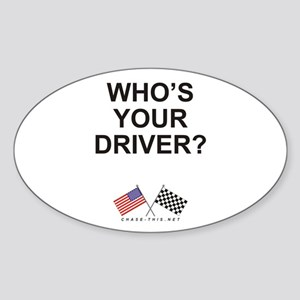 Who's Your Driver Oval Sticker