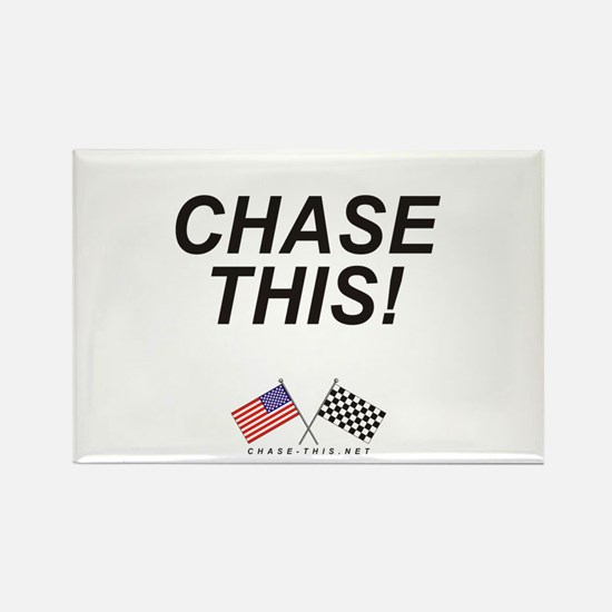 Chase This! Rectangle Magnet