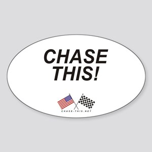 Chase This! Oval Sticker