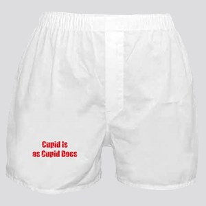 Cupid is as Cupid Does Valentine's Boxer Shorts
