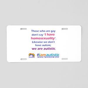 I AM AUTISTIC Aluminum License Plate