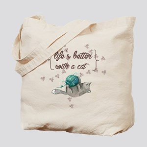 life is better with a cat Tote Bag