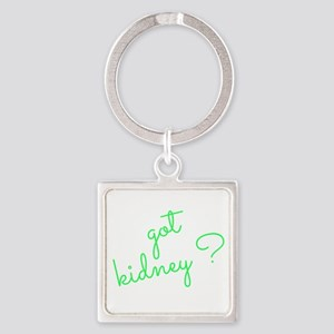 Got Kidney? Square Keychain