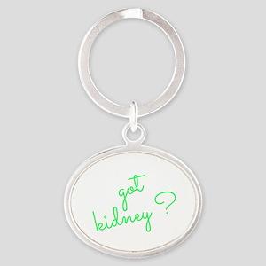 Got Kidney? Oval Keychain