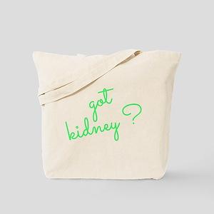 Got Kidney? Tote Bag