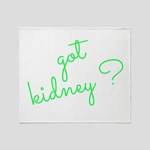 Got Kidney? Throw Blanket