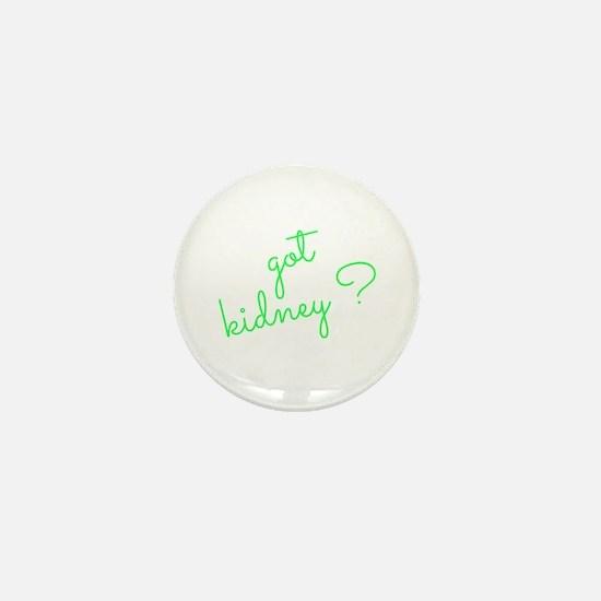 Got Kidney? Mini Button (100 pack)