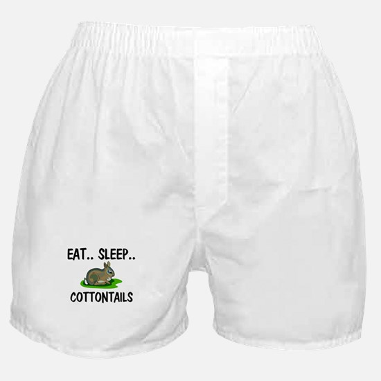 Eat ... Sleep ... COTTONTAILS Boxer Shorts
