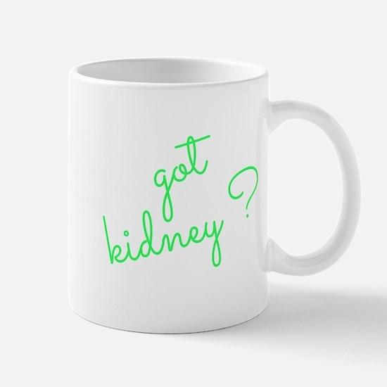 Got Kidney? Mug