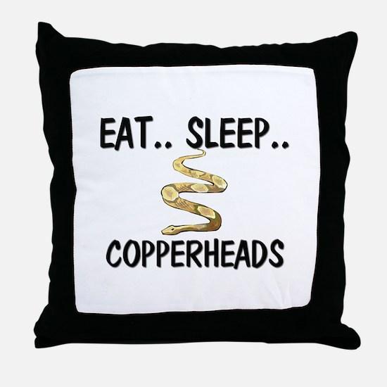 Eat ... Sleep ... COPPERHEADS Throw Pillow