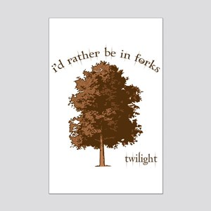 Twilight I'd Rather Be in Forks Mini Poster Print