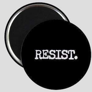 RESIST. Magnets