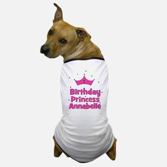 1st Birthday Princess Annabel Dog T-Shirt