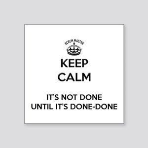 Keep Calm Scrum Done Sticker