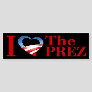 I Heart The Prez Bumper Sticker