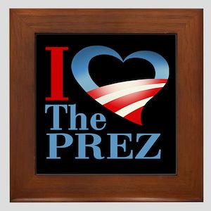 I Heart The Prez Framed Tile