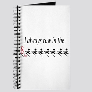 """I always row in the 8 Seat"" Journal"