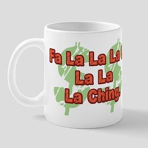 Fa La La Ching Mug