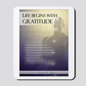 Life Begins with Gratitude Mousepad