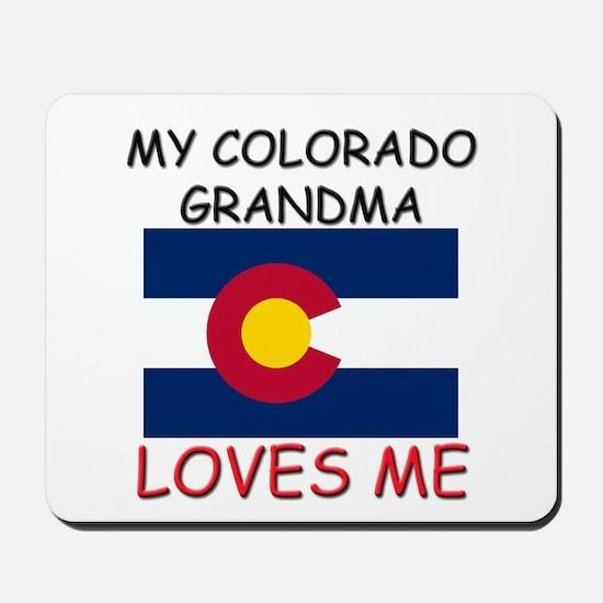 My Colorado Grandma Loves Me Mousepad