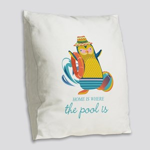 Home is Where the Pool is Burlap Throw Pillow