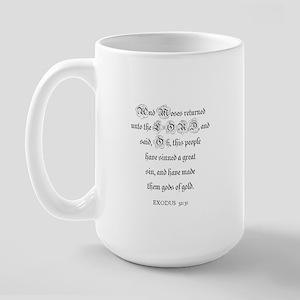 EXODUS  32:31 Large Mug