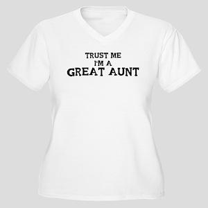 Trust Me: Great Aunt Women's Plus Size V-Neck T-Sh
