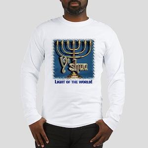 Y'shua, Light of the World! Long Sleeve T-Shirt