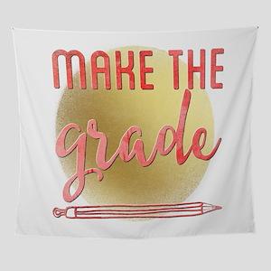 Make the grade Wall Tapestry