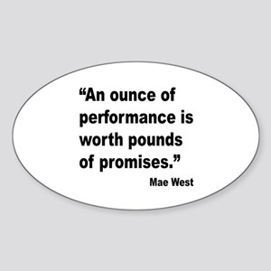 Mae West Performance Quote Oval Sticker