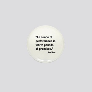 Mae West Performance Quote Mini Button