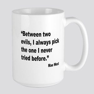 Mae West Two Evils Quote Large Mug
