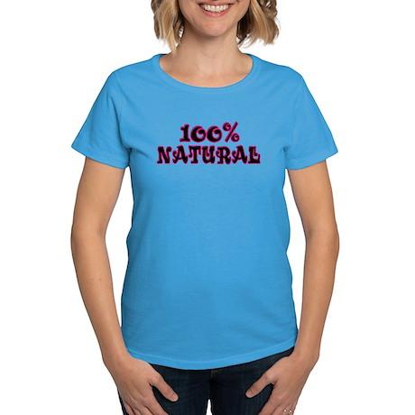 100% Natural Women's Dark T-Shirt
