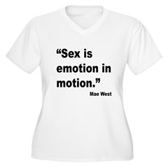 Mae West Emotion Quote (Front) T-Shirt