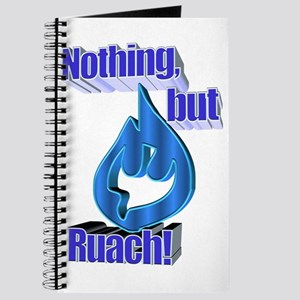 Nothing, but Ruach! Journal