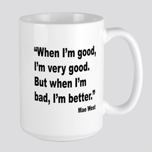 Mae West Better Bad Quote Large Mug