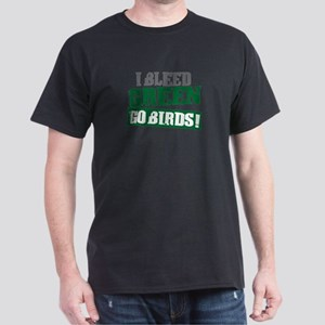 I Bleed Green (Philly) Dark T-Shirt