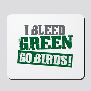 I Bleed Green (Philly) Mousepad