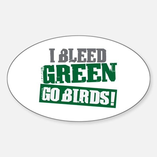 I Bleed Green (Philly) Oval Decal