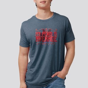 My penis is average. T-Shirt