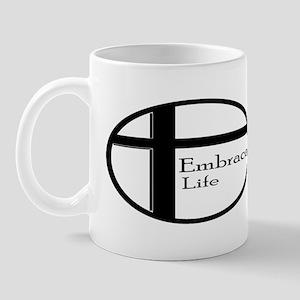 Embrace Life Mug